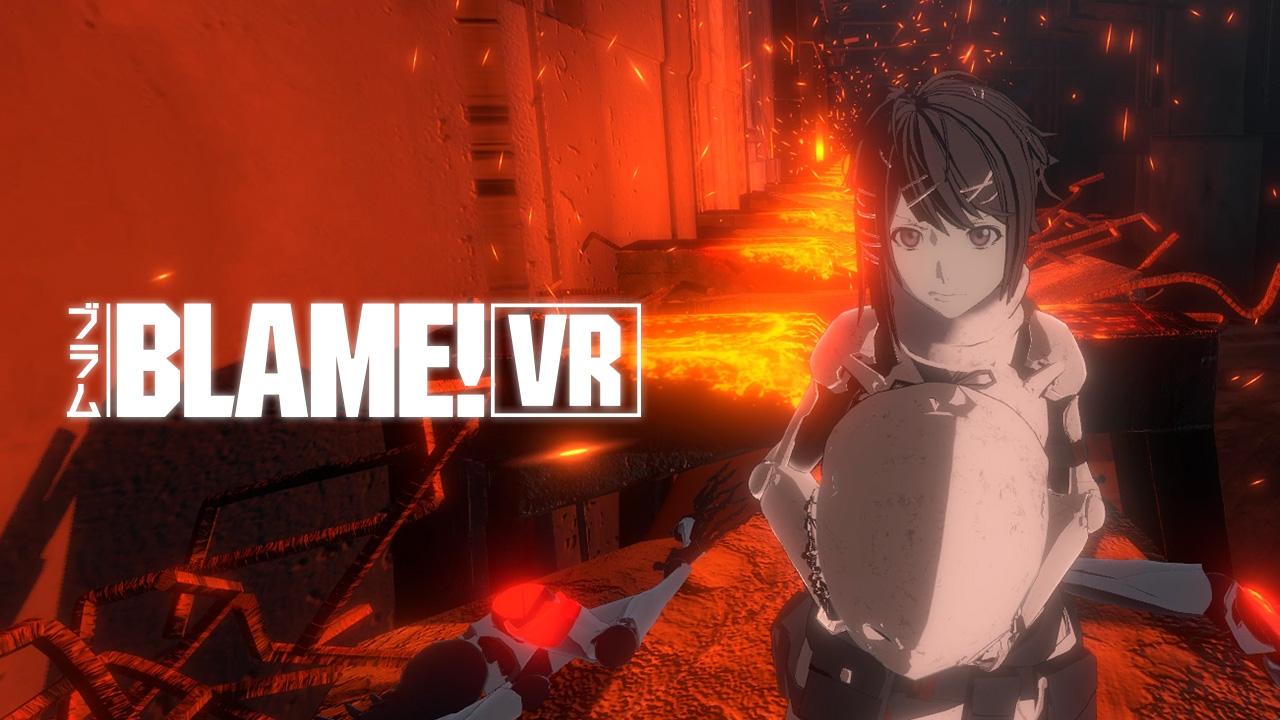 BLAME! VR